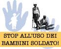 Coalizione Italiana «Stop all'uso dei bambini soldato!»